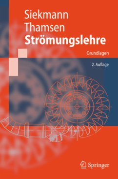 Strömungslehre - Siekmann, Helmut E.; Thamsen, Paul U.