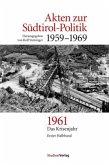 Akten zur Südtirol-Politik 1959-1969 2 Bände