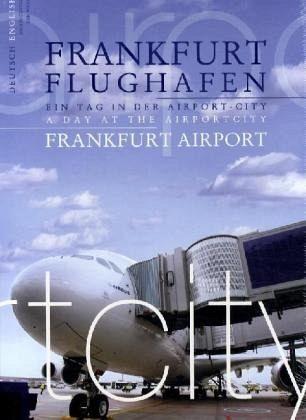 Frankfurt Flughafen\Frankfurt Airport - Günther, Jochen; Winter, Gabi