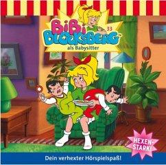 Bibi Blocksberg als Babysitter / Bibi Blocksberg Bd.33 (1 Audio-CD) - Donnelly, Elfie