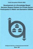 Development of a Knowledge Based Decision Support System for Private Sector Participation in Water and Sanitation Utilities