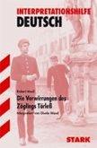 Die Verwirrungen des Zöglings Törleß. Interpretationshilfe Deutsch