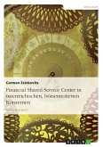 Financial Shared Service Center in österreichischen, börsennotierten Konzernen
