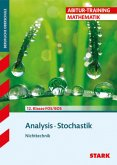 Abitur-Training FOS/BOS - Mathematik Analysis, Stochastik Nichttechnik