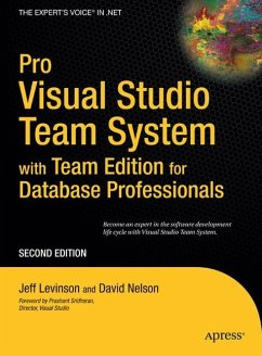 Pro Visual Studio Team System with Team Edition for Database Professionals - Nelson, David;Levinson, Jeff