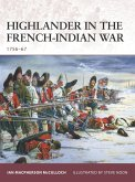 Highlander in the French-Indian War: 1756-67