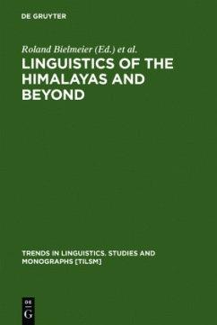 Linguistics of the Himalayas and Beyond - Bielmeier, Roland / Haller, Felix (eds.)