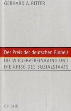 Der Preis der deutschen Einheit - Ritter, Gerhard A.