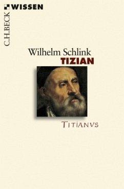 Tizian - Schlink, Wilhelm