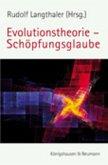 Evolutionstheorie - Schöpfungsglaube