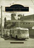 Mit Straßenbahn und Obus durch Trier 1935 bis 1970