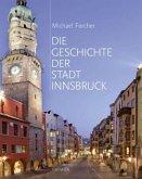 Die Geschichte der Stadt Innsbruck