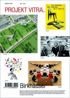 Projekt Vitra 1957-2007 - Fehlbaum, Rolf / Windlin, Cornel (Hgg.)