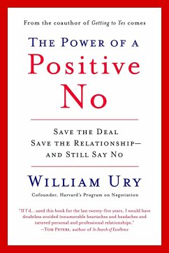 The Power of a Positive No - Ury, William L.