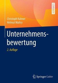Unternehmensbewertung - Kuhner, Christoph; Maltry, Helmut