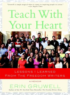 Teach with Your Heart: Lessons I Learned from t...