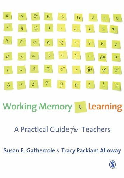 working memory and learning a practical guide for teachers pdf