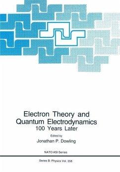 Electron Theory and Quantum Electrodynamics - Dowling, Jonathan P. (Hrsg.)