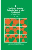 The Offshore Disposal of Radioactive Waste by Drilled Emplacement: A Feasibility Study