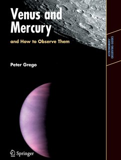 Venus and Mercury, and How to Observe Them - Grego, Peter