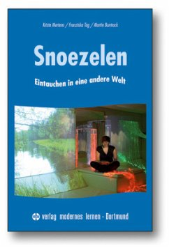 Snoezelen - Mertens, Krista; Tag, Franziska; Buntrock, Martin