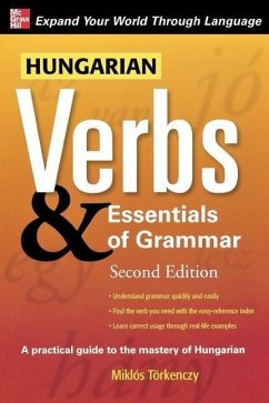 Hungarian Verbs & Essentials of Grammar 2E. - Torkenczy, Miklos