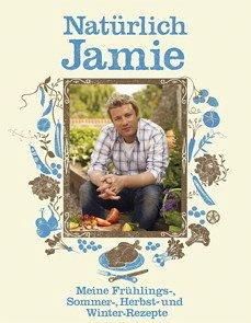 Natürlich Jamie - Oliver, Jamie