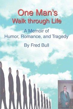 One Man's Walk Through Life