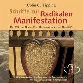 Schritte zur Radikalen Manifestation, 1 Audio-CD