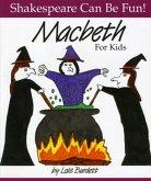 Macbeth: Shakespeare Can Be Fun
