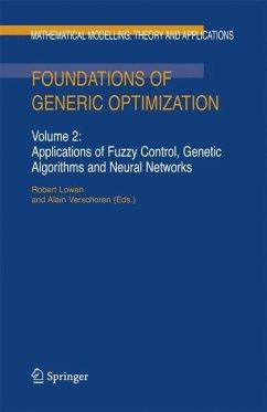 Foundations of Generic Optimization 2 - Lowen, B. / Verschoren, A. (eds.)