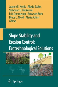 Slope stability and erosion control - Norris, Joanne E. / Stokes, Alexia / Mickovski, Slobodan B. / Cammeraat, Erik / van Beek, Rens / Nicoll, Bruce C. / Achim, Alexis (eds.)