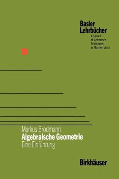 Algebraische Geometrie - Brodmann, Markus