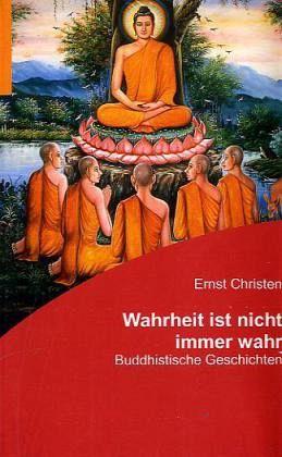 Wahrheit ist nicht immer wahr - Christen, Ernst