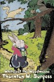 Whitefoot the Woodmouse by Thornton Burgess, Fiction, Animals, Fantasy & Magic