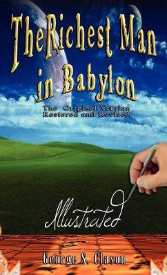 The Richest Man in Babylon - Illustrated - Clason, George Samuel