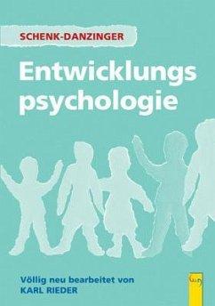 Entwicklungspsychologie - Schenk-Danzinger, Lotte