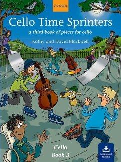 Cello Time Sprinters, w. 2 Audio-CDs