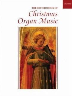 The Oxford Book of Christmas Organ Music - Trevor, C. H.