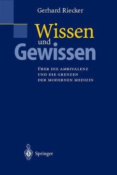 Wissen und Gewissen - Riecker, Gerhard