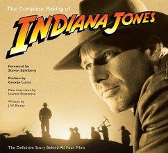 The Complete Making of Indiana Jones - Rinzler, J. W.; Bouzereau, Laurent