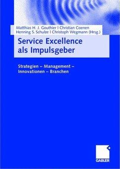 Service Excellence als Impulsgeber