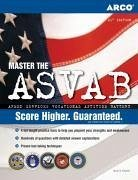 ARCO Master the ASVAB: Armed Services Vocational Aptitude Battery - Ostrow, Scott A.