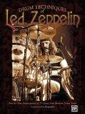 Drum Techniques of Led Zeppelin: Note for Note Transcriptions of 23 Classic John Bonham Drum Tracks