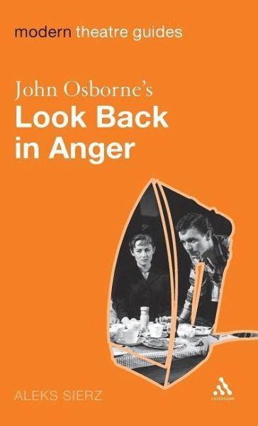 John Osborne's Look Back in Anger - Sierz, Aleks