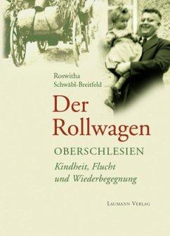 Der Rollwagen - Schwäbl-Breitfeld, Roswitha