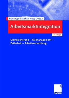 Arbeitsmarktintegration - Egle, Franz / Nagy, Michael (Hrsg.)
