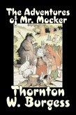The Adventures of Mr. Mocker by Thornton Burgess, Fiction, Animals, Fantasy & Magic