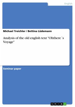 """Analysis of the old english text """"Ohthere´s Voyage"""""""