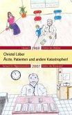 Ärzte, Patienten und andere Katastrophen